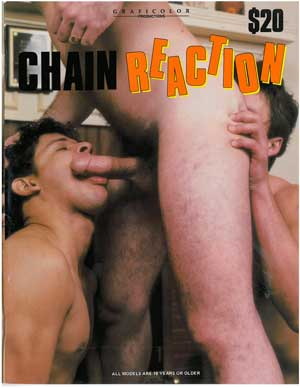 Chain Reaction, vintage gay sex magaszine, nude men, threeway with big dick