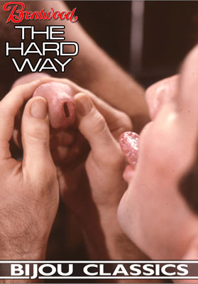 Vintage gay porn film, The Hard Way, from Brentwood