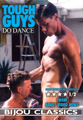 A Vintage Classic Gay Porn film Tough Guys Do Dance from Toby Ross