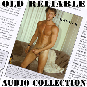 Old Reliable Audio: Kevin B.vintage gay porn rough trade