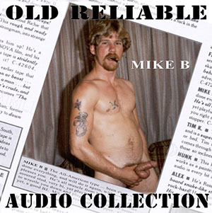Old Reliable Audio: Mike B. vintage gay dirty talk audio rough sex on CD