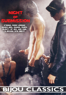 Night of Submission a vintage gay porn movie featuring rough sex