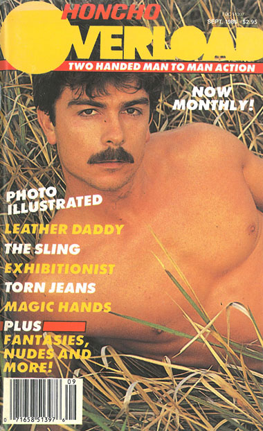 oncho Overload, Vol. 1, No. 4, September 1986, vintage gay porn magazine, macho guy with mustache