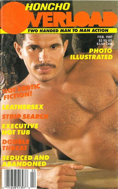 Honcho Overload, Vol. 1, No. 9, February 1987, vintage gay sex magazine, big hot macho guy with mustache