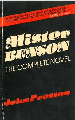 Mister Benson by John Preston, gay SM fetish novel, first edition