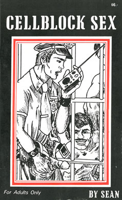 Cellbock sex, vintage gay dirty sex story book featuing gay artist Sean