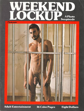 Weekend Lockup, Al Parker, vintage gay sex magazine, huge dick