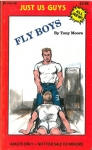 Fly Boys, gay jerk off sex story book, cover features a submissive man sucking the cock of dominant male