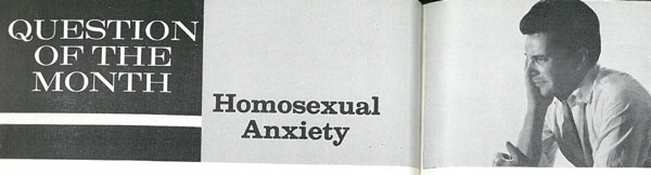 Sexology's Question of the Month: Homosexual Anxiety