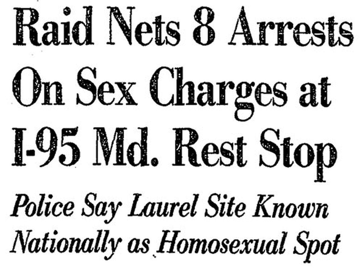 Article headline that says Raid Nets 8 Arrests on Sex Charges at I-95 Md. Rest Stop, Police Say Laurel Site Known Nationally as Homosexual Spot